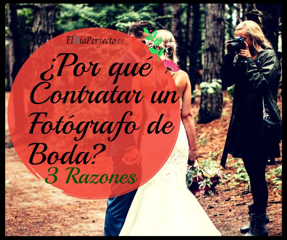 Por qué contratar un Fotógrafo de bodas
